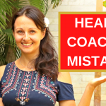 Health Coaching Business: 3 Big Mistakes To Avoid