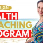 How To Design A Health Coaching Program That Makes Money And Changes Lives